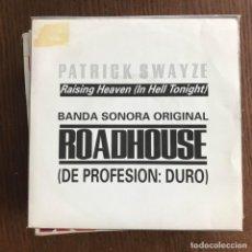 Discos de vinilo: ROADHOUSE (DE PROFESIÓN DURO) - BSO - PATRICK SWAYZE - SINGLE 1989 PROMO. Lote 162345582