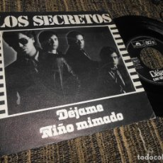 Discos de vinilo: LOS SECRETOS DEJAME/NIÑO MIMADO 7 SINGLE 1980 POLYDOR MOVIDA POP HERMANOS URQUIJO. Lote 162347785