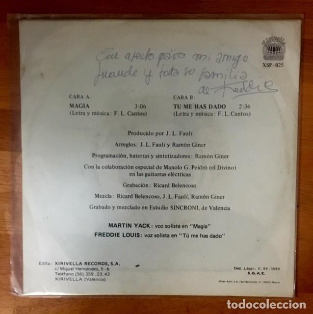 Discos de vinilo: MARTIN YACK Y FREDDIE LOUIS- MAGIA / TÚ ME HAS DADO - 1989 - Foto 2 - 162354734