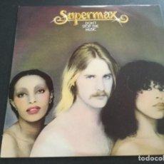 Discos de vinilo: SUPERMAX - DON'T STOP THE MUSIC . Lote 162383926