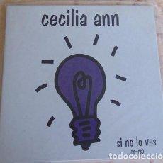 Discos de vinil: CECILIA ANN – SI NO LO VES + 2 - VINILO BLANCO ELEFANT RECORDS. Lote 162392974