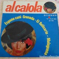 Discos de vinilo: AL CAIOLA - ESPAÑA CAÑÍ + 3 - EP. Lote 162393446