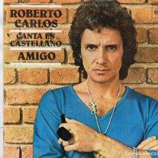 Discos de vinilo: X- SINGLE 1977 -- ROBERTO CARLOS CANTA EN CASTELLANO. Lote 162393682