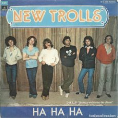 Discos de vinilo: NEW TROLLS,HA HA HA. EMI,1979 -SINGLE-. Lote 162405606