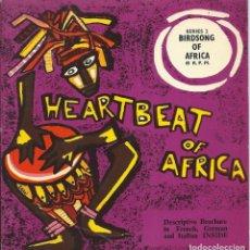 Discos de vinilo: HEARTBEAT OF AFRICA, BIRDSONG OF AFRICA. SAPRA -LIBRETO 8PAGS.-. Lote 162421446