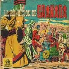 Discos de vinilo: LA RENDICION DE GRANADA. ODEON,1960 -DISCOCUENTO EN VIÑETAS DESPLEGABLES-. Lote 162422562