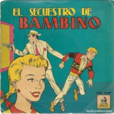 Discos de vinilo: EL SECUESTRO DE BAMBINO. ODEON,1958. -VINILO COLOR-. Lote 162422698