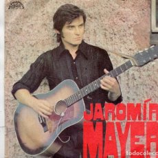 Discos de vinilo: SINGLE 1972 - JAROMÍR MAYER - MALÝ PRITEL Z MESTA N + 1. Lote 162436622
