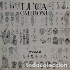 Discos de vinilo: LUCA CARBONI - PRIMAVERA - MAXI-SINGLE SPAIN 1990. Lote 162436986