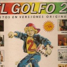 Discos de vinilo: EL GOLFO 2. 24 ÉXITOS EN VERSIONES ORIGINALES. LP. (RF.MA)Ñ. Lote 162486138