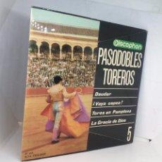 Discos de vinilo: PASODOBLES TOREROS *** NÚMERO 5 DISCOPHON *** TOROS EN PAMPLONA ** LA GRACIA DE DIOS *** DAUDER. Lote 162487790