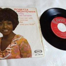 Discos de vinilo: ROSETTA HIGHTOWER- PRETTY RED BALLONS- SPANISH SINGLE 1968.ULTRA RARE-. Lote 162500198