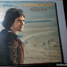 Discos de vinilo: MIGUEL RIOS. A SONG OF JOY. LP. DEDICADO Y FIRMADO. ED. USA. AM.SPX4267. RARO.. Lote 162524478