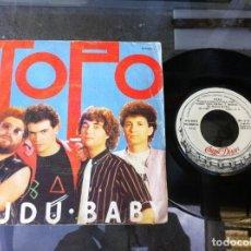Discos de vinilo: SINGLE. TOPO. TRÁEME TU AMOR - VUDU BABY. 1980. Lote 162536306