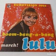 Discos de vinilo: LULU - BOOM-BANG-A-BANG / MARCH - EUROVISIÓN 1969. Lote 162584622