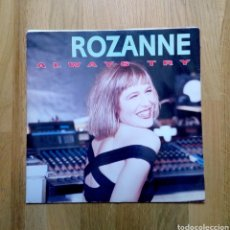 Discos de vinilo: ROZANNE - ALWAYS TRY, DISCOMAGIC, 1991. ITALY.. Lote 162593854