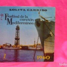 Discos de vinilo: 2º FESTIVAL DE LA CANCIÓN MEDITERRÁNEA, 1960, LOLITA GARRIDO, S.O.S.AMOR, OSCURA, CIAO CIAO MI AMOR. Lote 162629990