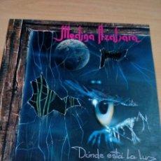 Discos de vinilo: MEDINA AZAHARA - LP DONDE ESTÁ LA LUZ - 1993 - INCLUYE ENCARTES -VER FOTOS- BUEN ESTADO. Lote 162638770