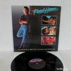 Discos de vinilo: ROAD HOUSE / DE PROFESION DURO BSO -LP- ARISTA 1989 SPAIN THE JEFF HEALAY BAND BOB SEGER LITTLE FEAT. Lote 182463770