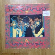 Discos de vinilo: RADIO FUTURA - VENENO EN LA PIEL, ARIOLA, 1990. SPAIN.. Lote 197983443
