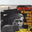Discos de vinilo: SINGLE - RAIMON - SE'N VA ANAR - 17 ANYS - AHIR - CANÇÓ DEL CAPVESPRE - EDIGSA - AÑO 1963.. Lote 162759242