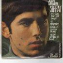 Discos de vinilo: SINGLE - JOAN MANUEL SERRAT - ARA QUE TINC 20 ANYS - EL DRAPAIRE - EDIGSA - AÑO 1966.. Lote 162762090