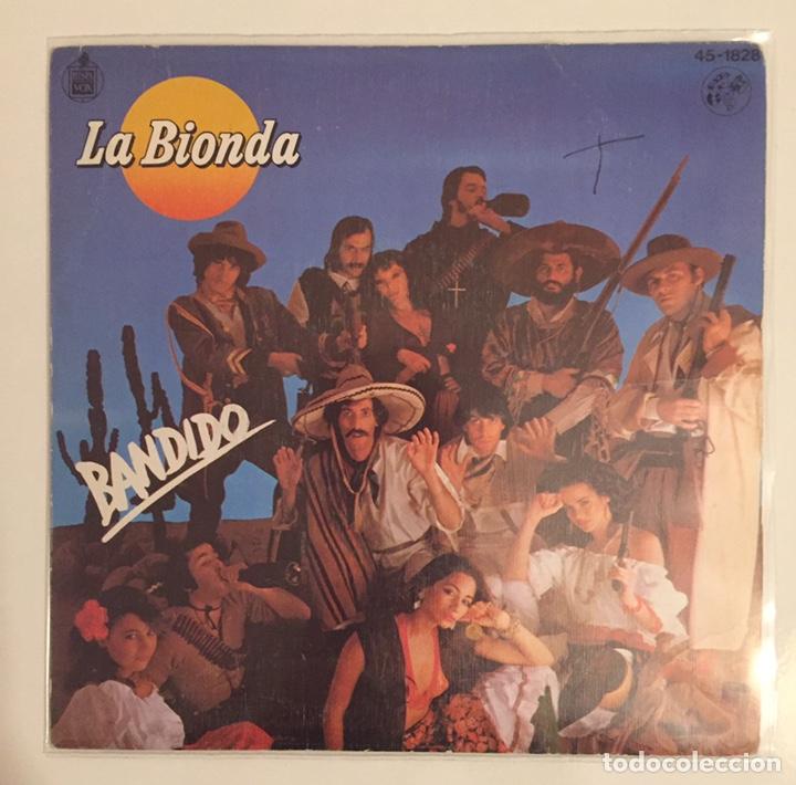 LA BIONDA- BANDIDO/THERE IS NO OTHER WAY-/SINGLE 1979 HISPAVOX,ESPAÑA (Música - Discos - Singles Vinilo - Pop - Rock - Extranjero de los 70)