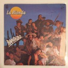 Discos de vinilo: LA BIONDA- BANDIDO/THERE IS NO OTHER WAY-/SINGLE 1979 HISPAVOX,ESPAÑA. Lote 162790766