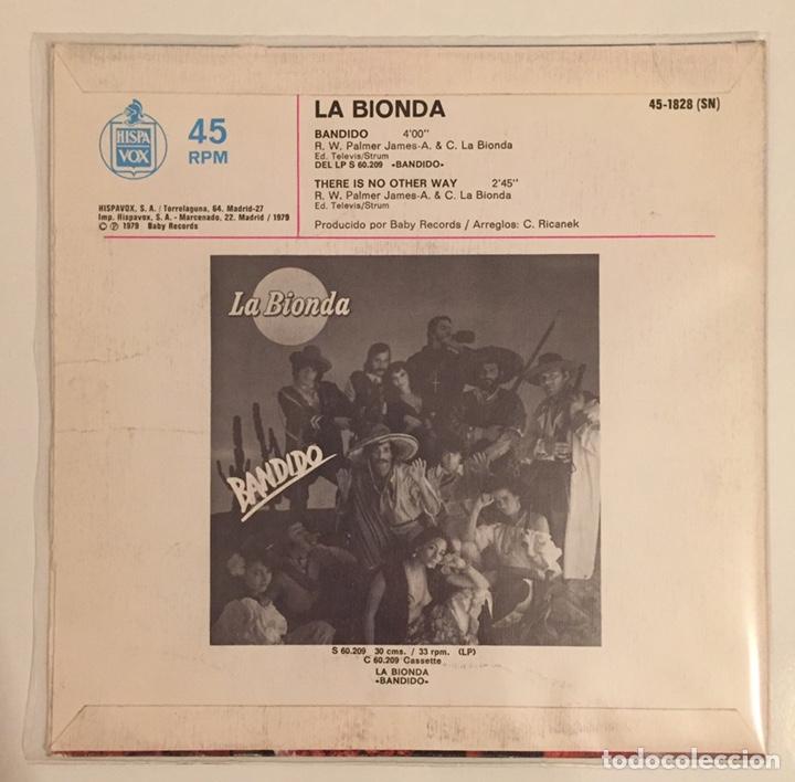 Discos de vinilo: LA BIONDA- BANDIDO/THERE IS NO OTHER WAY-/SINGLE 1979 HISPAVOX,ESPAÑA - Foto 3 - 162790766