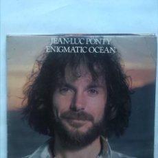 Discos de vinilo: JEAN-LUC PONTY ENIGMATIC OCEAN. Lote 162799578