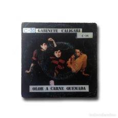 Discos de vinilo: GABINETE CALIGARI - OLOR A CARNE QUEMADA / COMO PERDIMOS BERLIN. Lote 164005106