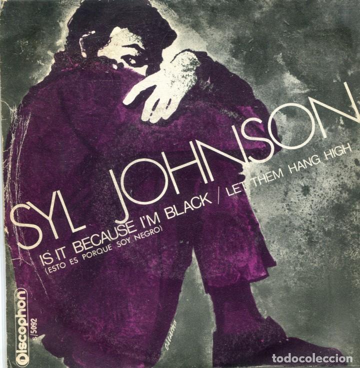 SYL JOHNSON / ESTO ES PORQUE SOY NEGRO / LET THEM HANG HIGH (SINGLE 1970) (Música - Discos - Singles Vinilo - Funk, Soul y Black Music)