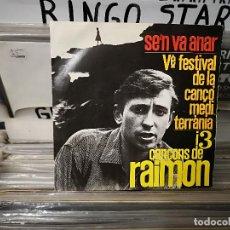 Disques de vinyle: RAIMON - SEN,VA ANAR, EDIGSA CON HOJA DE LETRAS Y FIRMADO CON DEDICATORIA. Lote 162906090