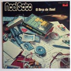 Discos de vinilo: DISCO VINILO NOEL SOTO - EL ARCA DE NOEL - POLYDOR. Lote 162932898