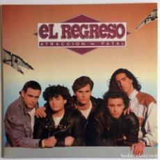 Discos de vinilo: DISCO VINILO EL REGRESO - ATRACCIÓN FATAL. Lote 162933066
