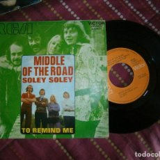 Discos de vinilo: MIDDLE OF THE ROAD SOLEY SOLEY. Lote 162934370