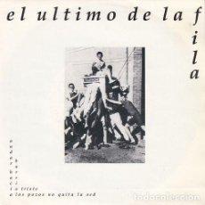Discos de vinilo: EL ULTIMO DE LA FILA - BARRIO TRISTE - SINGLE DE VINILO PROMOCIONAL. Lote 162953002