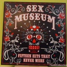 Discos de vinilo: 2LP SEX MUSEUM – FIFTEEN HITS THAT NEVER WERE . Lote 162995678