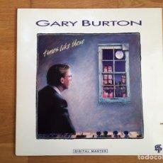 Discos de vinilo: GARY BURTON: TIMES LIKE THESE. Lote 162999885