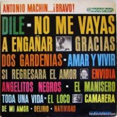 Discos de vinilo: ANTONIO MACHÍN – ANTONIO MACHÍN...¡BRAVO!, DISCOPHON – 33.018. Lote 163003258