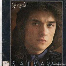 Discos de vinilo: SINGLE 1976 - GONZALO - SALVAME + DESCANSAR. Lote 163016714