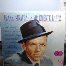 Discos de vinilo: DOBLE LP FRANK SINATRA : SIMPLEMENTE LA VOZ ( 24 CANCIONES INOLVIDABLES ). Lote 163082906