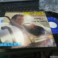 Discos de vinilo: WILL TURA SINGLE EN ESPAÑOL POBRE JOE ESPAÑA 1969. Lote 163114234