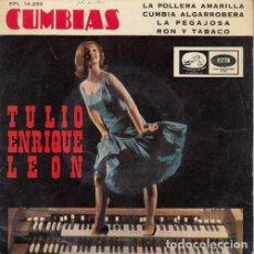 Discos de vinilo: TULIO ENRIQUE LEON - LA POLLERA AMARILLA - EP EDICION ESPAÑOLA - CUMBIAS. Lote 163127006