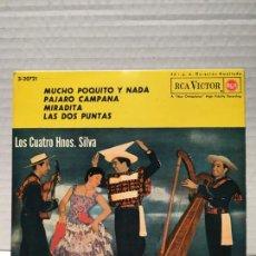 Discos de vinilo: SINGLE DE LOS CUATRO HNOS SILVA - MUCHO POQUITO Y NADA + 3 EP - RCA VICTOR 1963. Lote 163192718