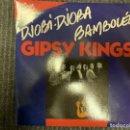 Discos de vinilo: GIPSY KINGS – DJOBI DJOBA / BAMBOLÉO (LA NOUVELLE VERSION) SELLO: P.E.M. – PEM 1501-7 . Lote 163303022