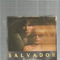 Discos de vinilo: SALVADOR ES UN BROMA. Lote 163323338