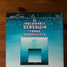 Discos de vinilo - EL INOLVIDABLE GERSHWIN Frank Chacksfield Orchestra - 163364441