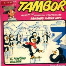 Discos de vinilo: EL PINGÜINO BAILARIN (SERIE TAMBOR) EP 1965. Lote 163391698