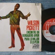 Discos de vinilo: WILSON PICKETT - ENCONTRE UN VERDADERO AMOR + 1 SINGLE ATLANTIC DEL AÑO 1968 EDICION ESPAÑOLA. Lote 163396142